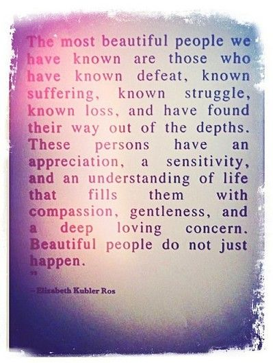 I believe this is true, you understand the struggle, the strength of human nature, even if it is unlike yours.