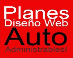 Planes Diseño Web Auto-Administrables!