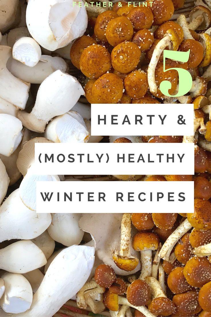 Hearty Healthy Winter Recipes
