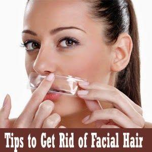 Tips to Get Rid of Facial Hair