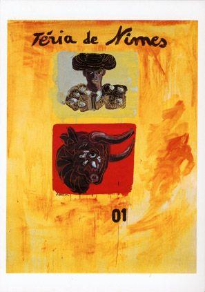 Féria de Nîmes - Affiche 2001 - Artiste Jean-Pierre Formica