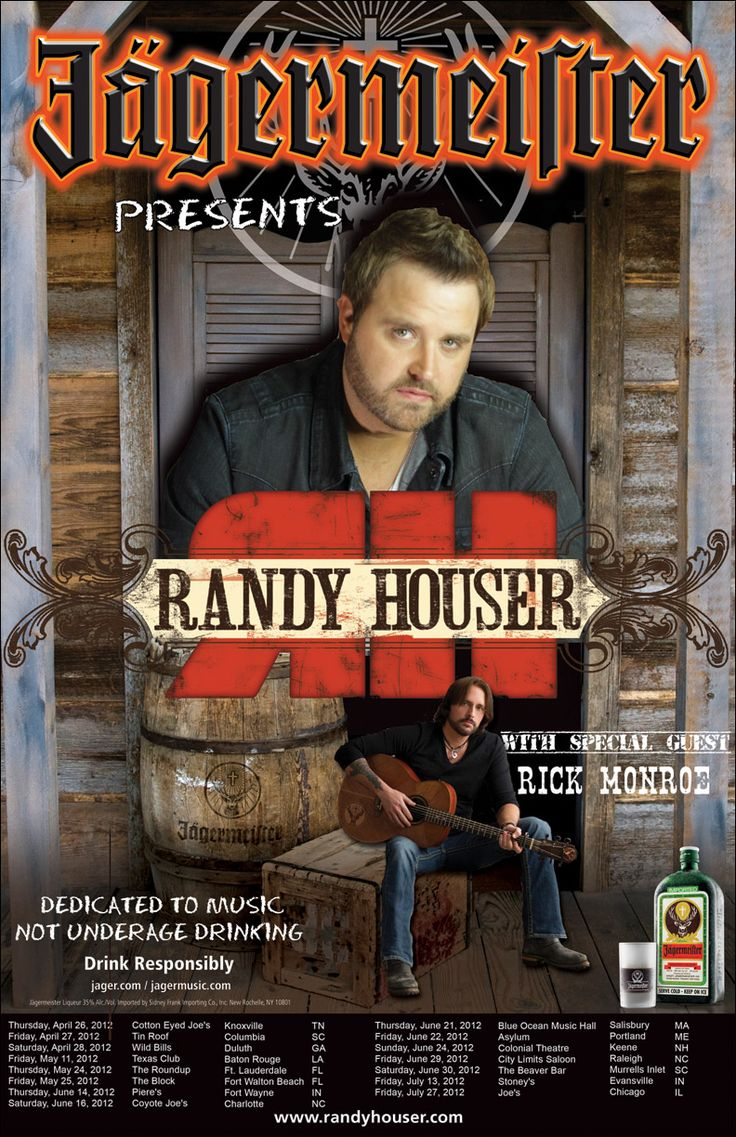 Jägermeister Presents Randy Houser: Randy Houser, Jägermeist Herbal, Country Music, Country Tours, Houser Partners, Thecountrysite Com