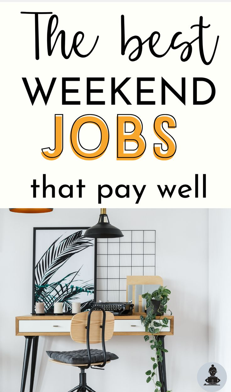 16 best weekend jobs near me for 2020 this mama blogs