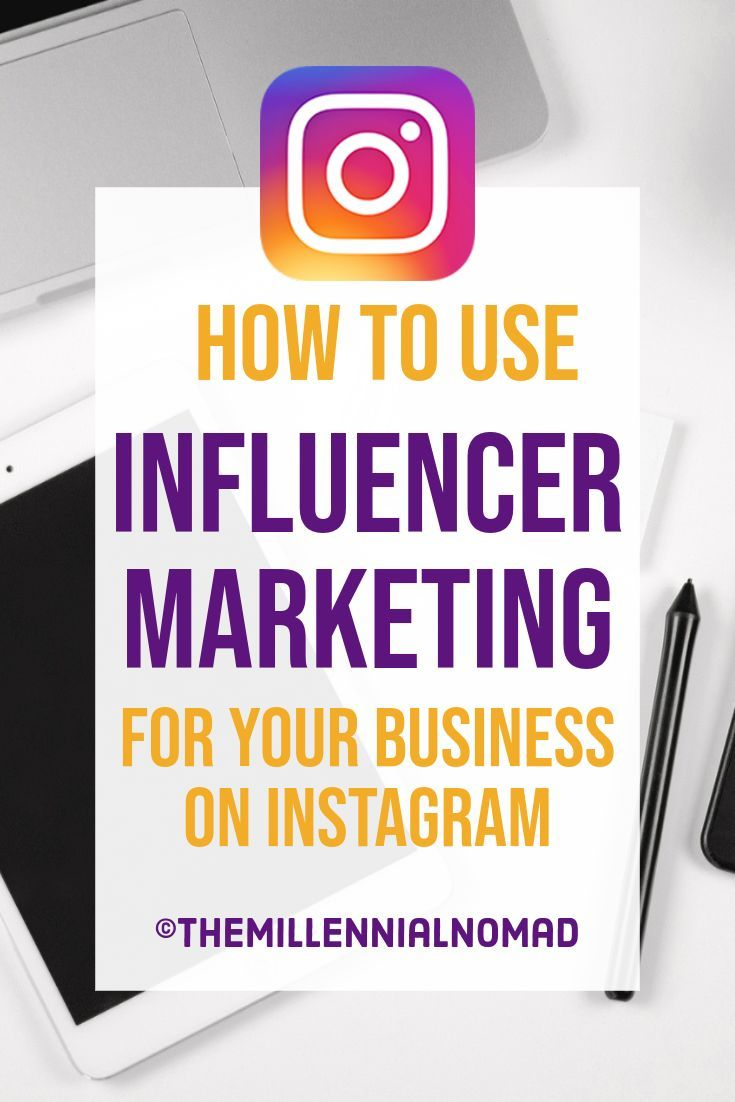 How To Use Influencer Marketing For Your Business On Instagram Alexandre Kan Themillennialnomad Instagram Business Marketing Instagram Marketing Plan Instagram Business