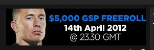 CALLING ALL CANADIAN POKER PLAYERS! To celebrate George St. Pierre joining 888 poker there will be a 5000 dollar freeroll tournament later today open only to Canadian players.  SIGN UP THRU MY BLOG AND YOU WILL ALSO GET 8 DOLLARS FREE!!! CLICK THIS PIN UNTIL YOU REACH MY BLOG AND GET YOUR FREE 8 DOLLARS AND ENTRY TO THE 5000 DOLLAR FREEROLL.  No deposit or credit card required.