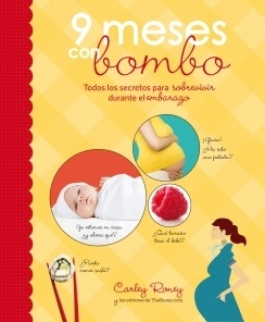 9 meses con bombo - Spanish edition of The Baby Bump!