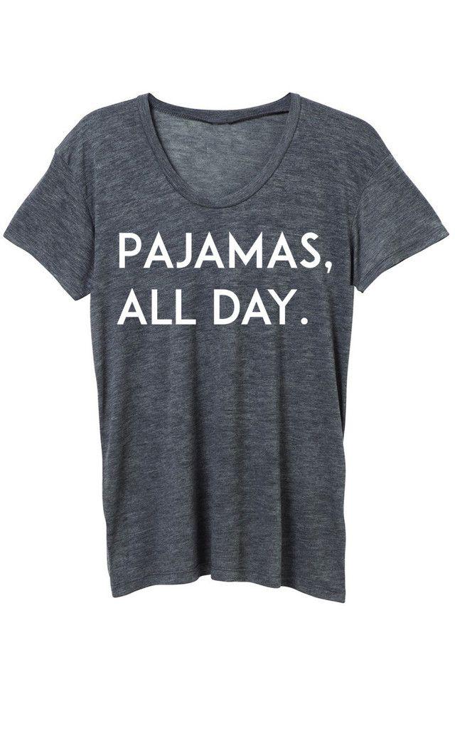 Pajamas all day tee- ILY couture