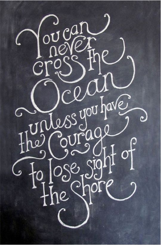 inspirational chalk boardFaith, The Ocean, So True, Comforters Zone, Crosses, Fonts, Inspiration Quotes, Ocean Quotes, Christopher Columbus