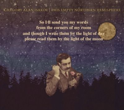 "I am so obsessed with this album right now... It's just perfect. ""Words"" - Gregory Alan Isakov"