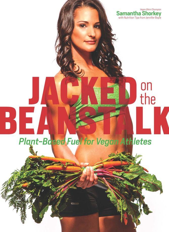 Jacked on the Beanstalk: Plant-Based Fuel for Vegan Athletes #MyVeganJournal