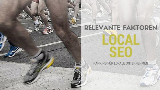 Studie: Relevante Ranking-Faktoren für lokale Unternehmen