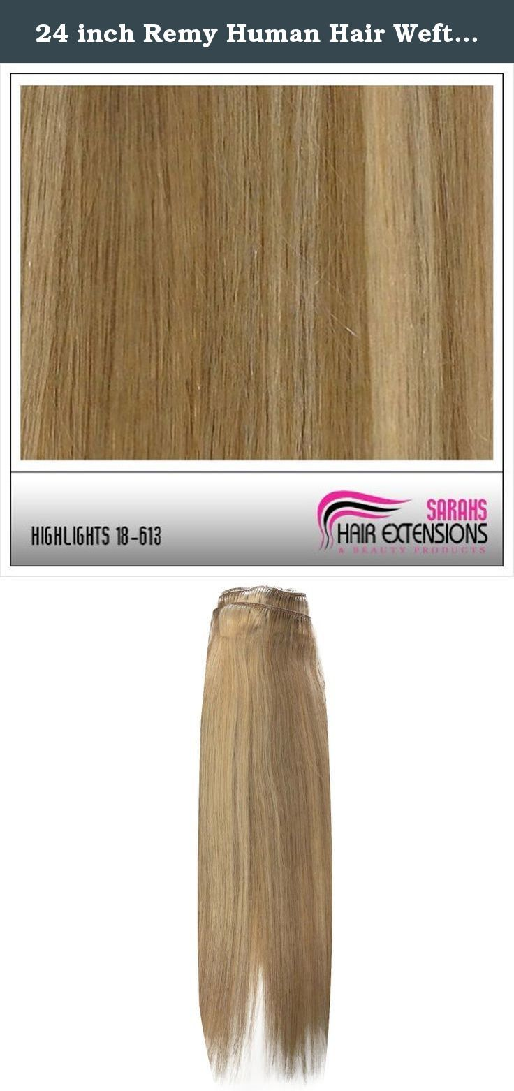 24 inch Remy Human Hair Weft. Brown/Blonde 18/613. Whether you are looking for a complete makeover or you just want to add more length and body to your hair, Sarahs Hair Extensions are available to you in many different styles and lengths. Our Remy clip in human hair extensions are of the finest quality, made from only the best human hair, and are just perfect to give your hair that great new look you are after. You will feel very satisfied and happy with our full head clip in hair...