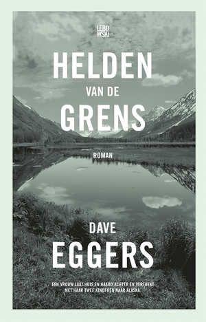 Dave Eggers - De helden van de grens