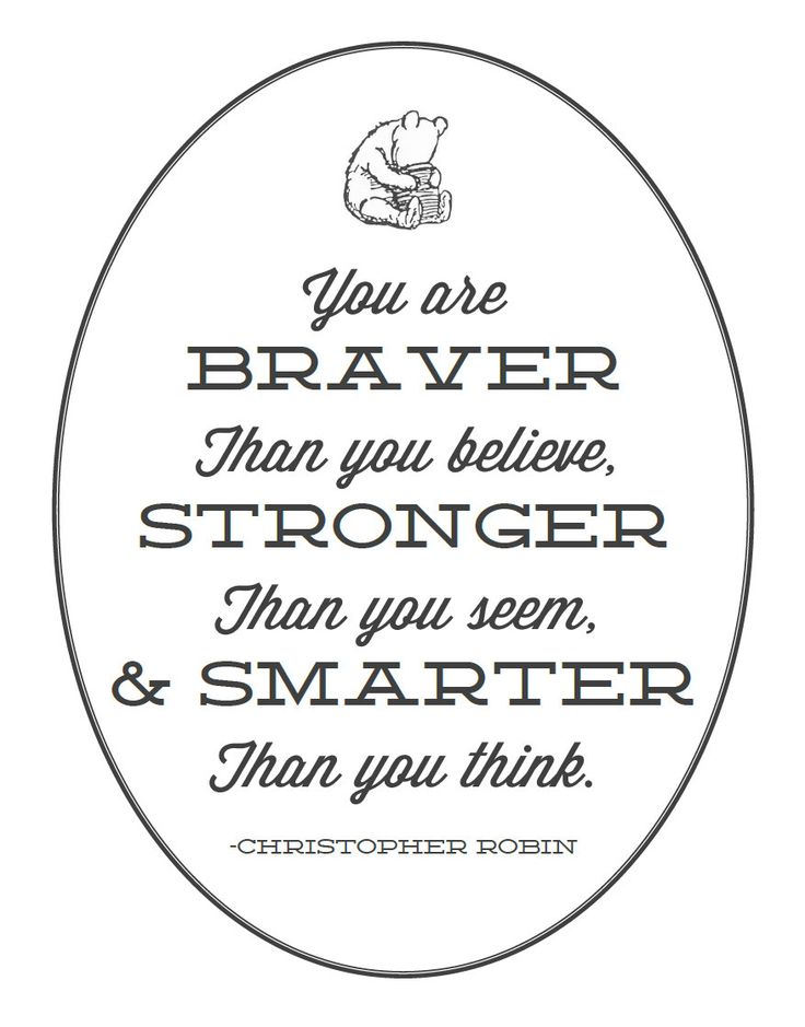Classic Pooh Quote Printable You are Braver by
