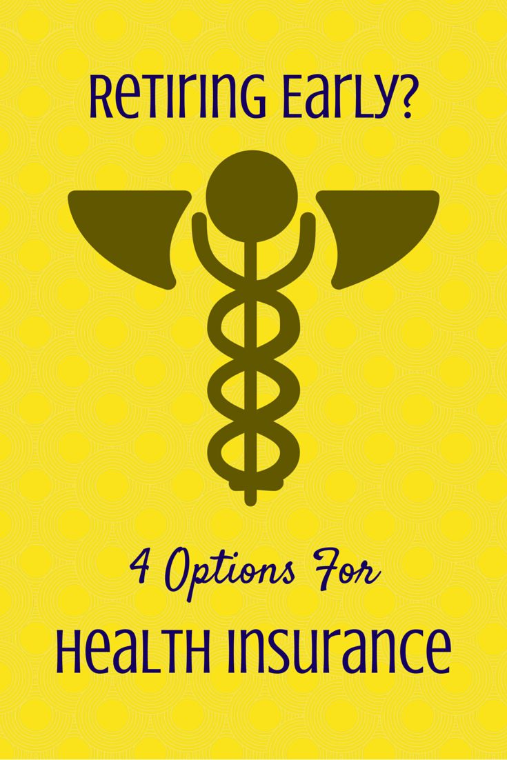Four health insurance options if you're planning to retire early: www.doughrolle... 1