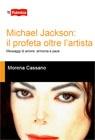 Michael Jackson: il profeta oltre l'artista