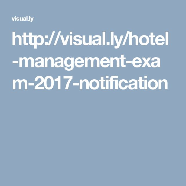 http://visual.ly/hotel-management-exam-2017-notification