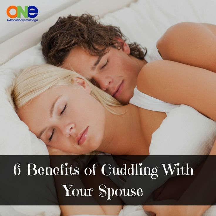 6 Benefits of Cuddling With Your Spouse