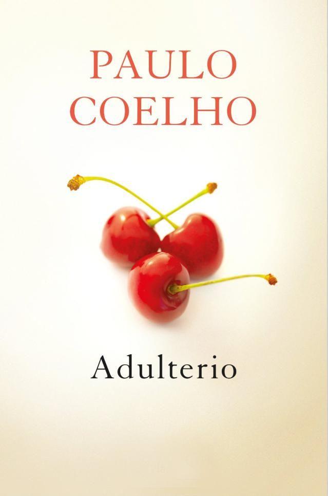 Los 12 libros que no debes dejar de leer este verano 2014: Adulterio, de Paulo Coelho