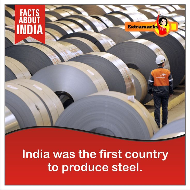 The history of steel-making in India can be tracked back to around 400 BC. Much before the advent of Christ. #FactsAboutIndia #Extramarks