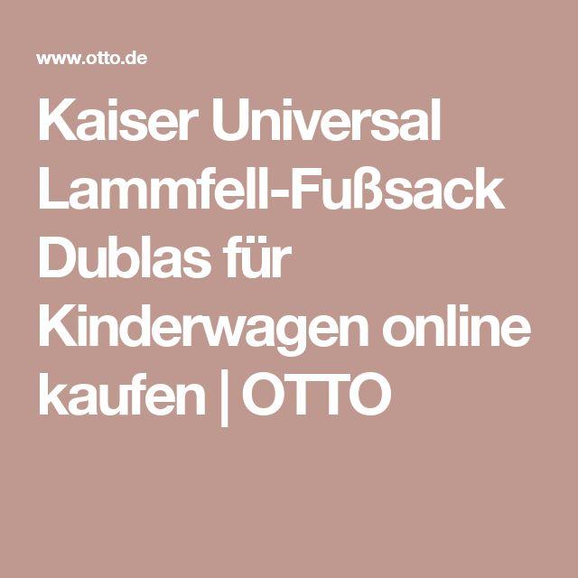 Kaiser Universal Lammfell-Fußsack Dublas für Kinderwagen online kaufen | OTTO