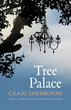 Tree palace by Craig Sherborne - Franklin Miles Long List