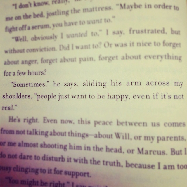 "Insurgent quote - ""sometimes people want to be happy even though it's not real"""