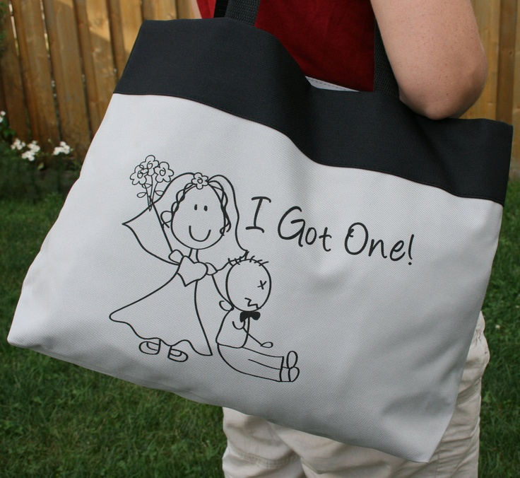 "HILARIOUS!  Wedding Tote Bag ""I Got One"" - Perfect wedding gift for the Bride to be or the Newlywed. $15.00, via Etsy."