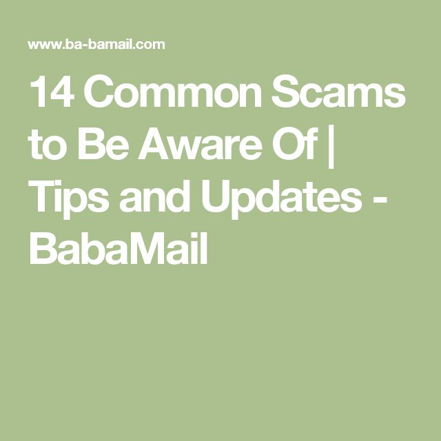 14 Common Scams to Be Aware Of | Tips and Updates - BabaMail