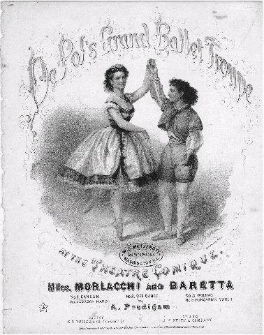 De Pol's Grand Ballet Troupe at the Theatre Comique, Mlles. Morlacchi and Baretta
