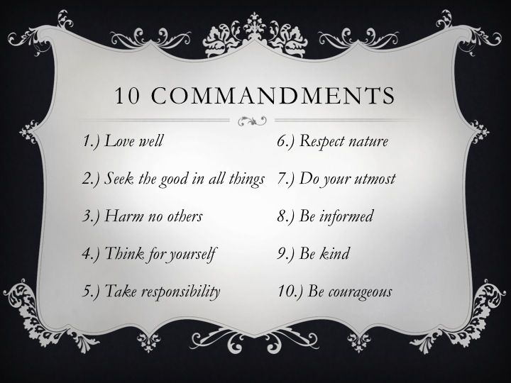 10 atheist /secular commandments. #humanist #atheist.....truth! This needs to be on the wall somewhere in my house!!