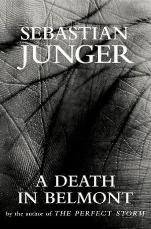 A Death in Belmont by Sebastian Junger: Pattern