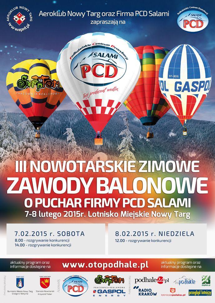 III Nowotarskie Zawody Balonowe o Puchar Firmy PCD Salami 7-8 lutego 2015 r. Lotnisko Miejskie Nowy Targ