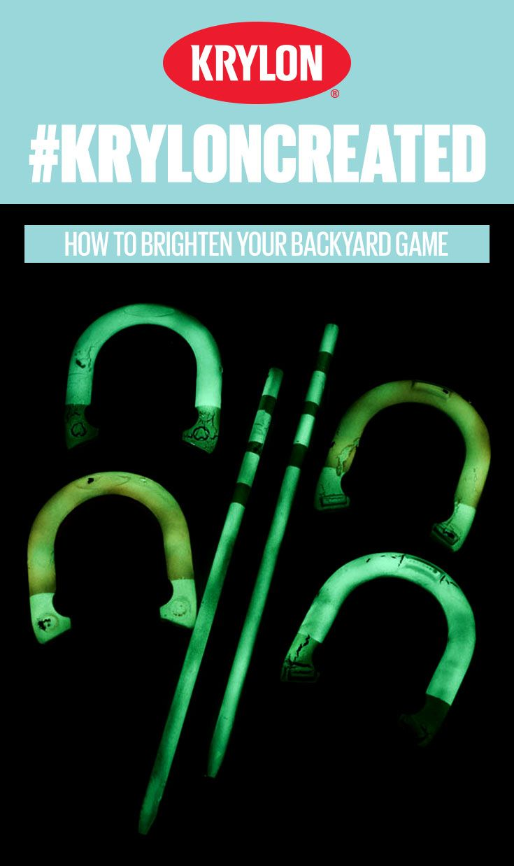 Backyard activities don't need to end when the sun goes down! You can add decorative glow-in-the-dark color to your horseshoe set by using Krylon Glowz®! #KrylonCreated