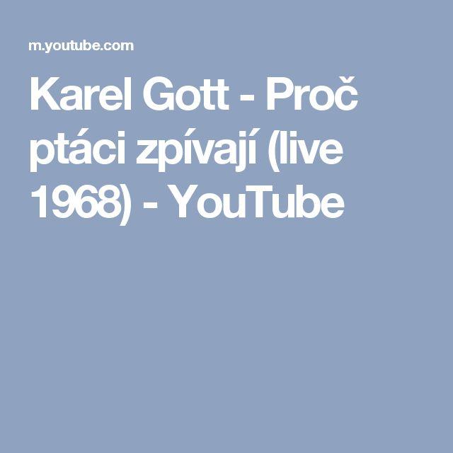 Karel Gott - Proč ptáci zpívají (live 1968) - YouTube