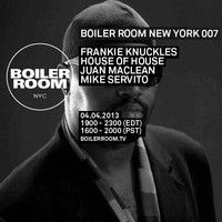 Frankie Knuckles 60 Minute Boiler Room NYC Mix by BOILER ROOM on SoundCloud