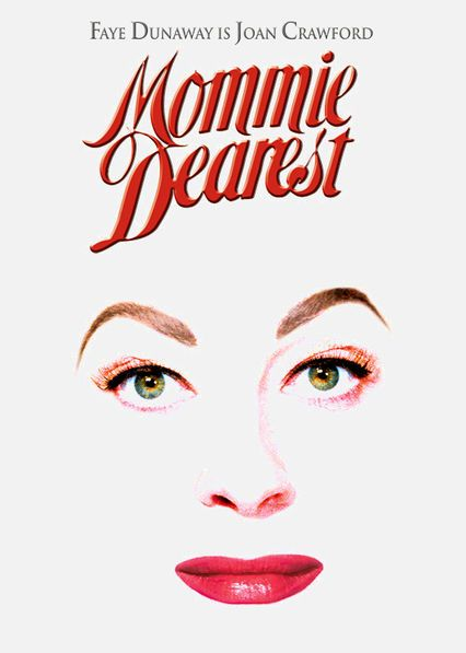 Mommie Dearest -