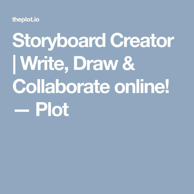 Storyboard Creator   Write, Draw & Collaborate online! — Plot