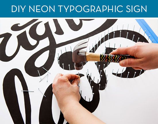 How To: Make a Neon Typographic Sign