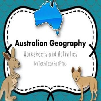 Australian Geography - Worksheets and Activities - FLASH FREEBIE FOR 24 HOURS!