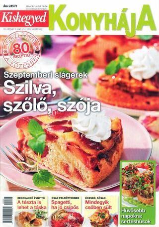 Kiskegyed konyhaja 2012 09 szeptember(212 szam)