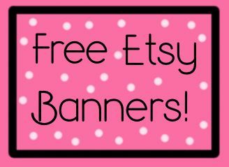 When I opened my Etsy shop I had no idea what to do for a banner, what size it had to be or how it would look. Fortunately I found an an awesome place to get banners and such. These banners are jus...