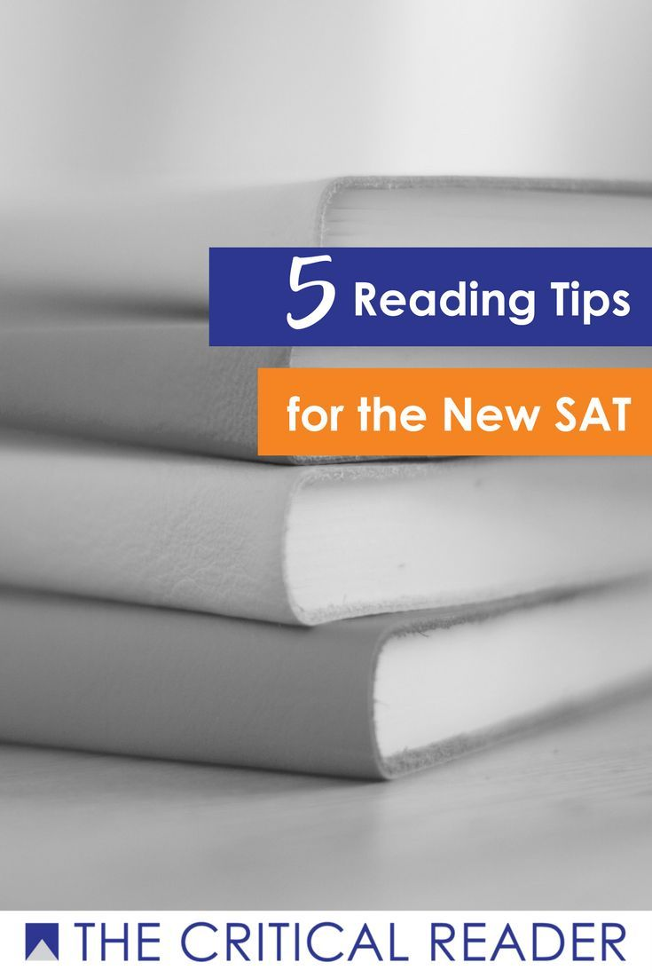 Read now or pin for later. 5 reading tips for the NEW, updated SAT college prep exam.