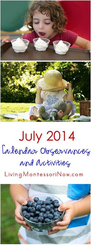 Long list of possible calendar observances and Montessori-inspired themes and activities for July