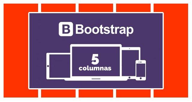 5 columnas con B ootstrap