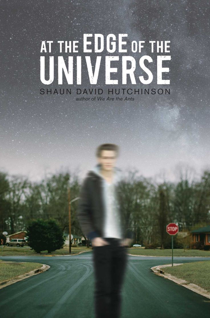 Find At the Edge of the Universe - by Shaun David Hutchinson ( 9781481449663 ) Hardcover and more. Browse more  book selections in Social Themes - Emotions & Feelings books at Books-A-Million's online book store