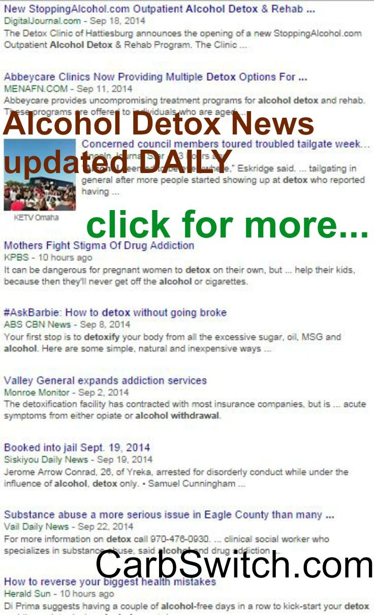 Diets for WOMEN : Best Diet Plan ♥ Best Diet Foods Alcohol Detox drinks bath smoothie cleanse ♥ targeted low carb or no carb Recipes, Infographics & DAILY nutritional science news to help you or a loved one . Find Alcohol Detox news updated DAILY at http://carbswitch.com/2014/09/23/alcohol-detox-drinks-bath-smoothie-cleanse/ #carbswitch Please repin ♥►◄♥