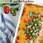 Smothered Black Bean and Green Chili Enchiladas
