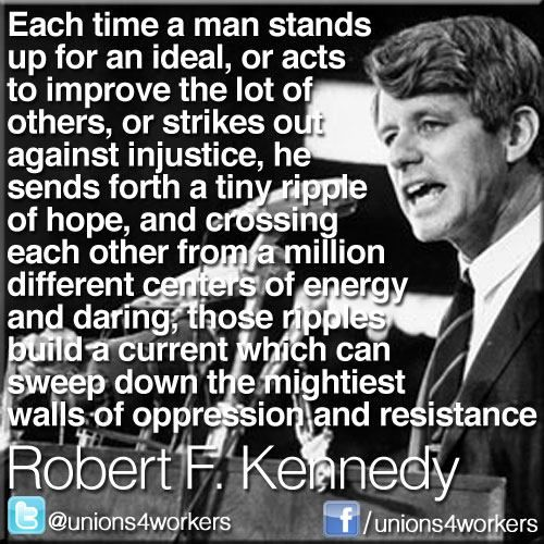 ~ Robert F. Kennedy  ..met him on his last St. Patrick's day, at big Manhattan parade