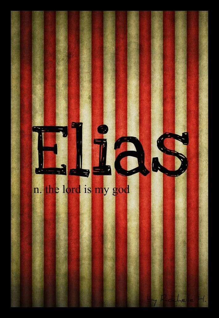 Baby Boy Name: Elias. Meaning: The Lord is My God. Origin: Hebrew; English; Irish. Namesake: Walt Disney's middle name was Elias :) http://www.pinterest.com/vintagedaydream/baby-names/